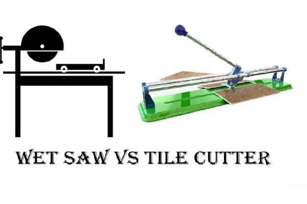 Wet Saw vs Tile Cutter